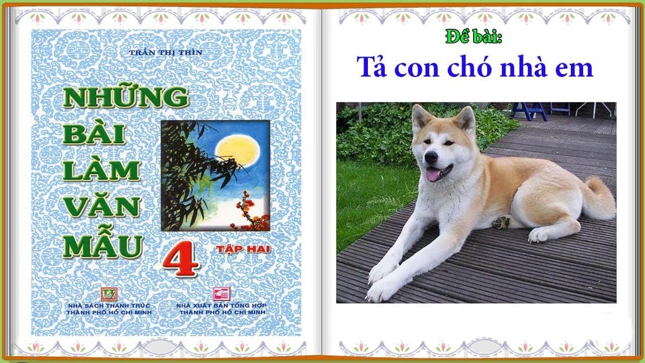 Tả con chó nhà em || Những bài văn mẫu lớp 4 #01