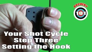 Traditional Archery - Shot Cycle Step Three - Set The Hook