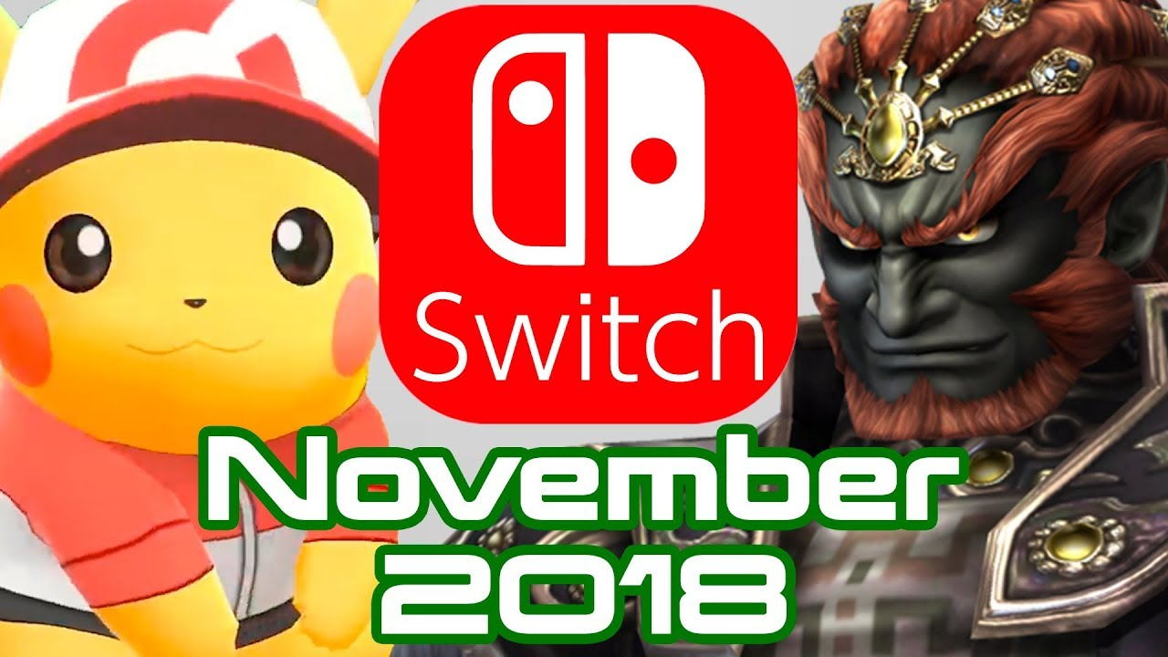 10 Nintendo Switch Games Coming November 2018 Youtube