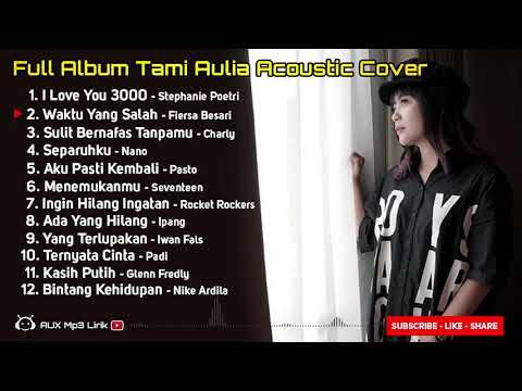 🔴teman-gabut!-full-album-tami-aulia---cover-akustik-terbaru-(🎧aux-mp3)