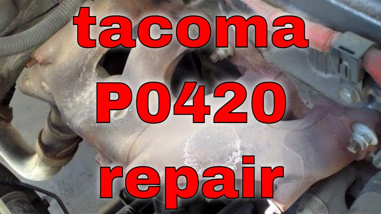 p0420 catalytic converter repaired exhaust manifold toyota tacoma fix it angel youtube p0420 catalytic converter repaired exhaust manifold toyota tacoma fix it angel