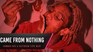 famous dex x zaytoven type beat came from nothing prod troy picasso