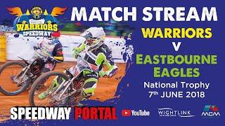 Isle of Wight 'Wightlink Warriors' vs Eastbourne 'Eagles' : National Trophy : 07/06/2018