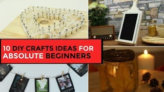 10 Diy Crafts Ideas For Absolute Beginners