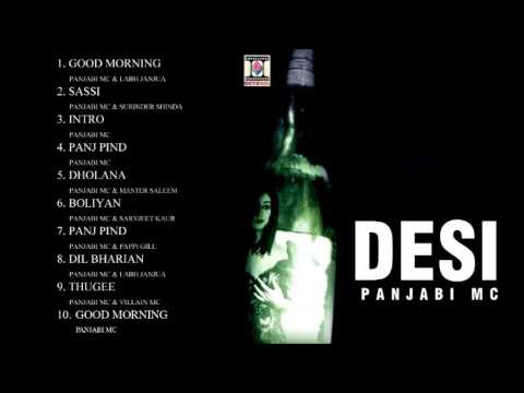 DESI - PANJABI MC - FULL SONGS JUKEBOX
