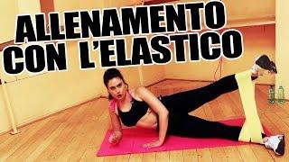 Allenamento con Elastico - Esercizi per gambe, braccia per tonificare e dimagrire - Lezione Completa