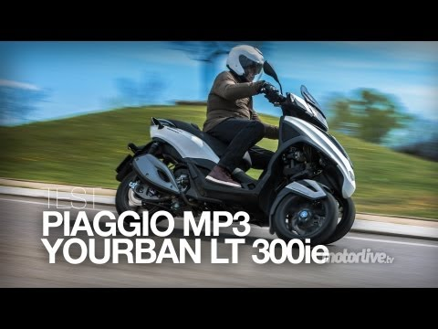 TEST   PIAGGIO MP3 YOURBAN 300 LT Sport