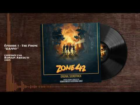 Zone 42 - Danny - BO / Soundtrack