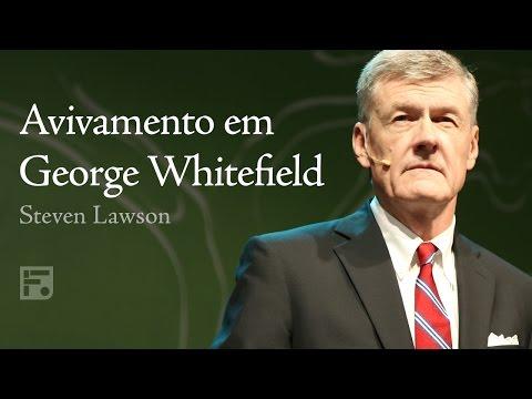 Avivamento em George Whitefield - Steven J. Lawson