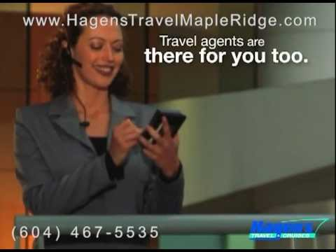 Why Hagens Travel in Maple Ridge?