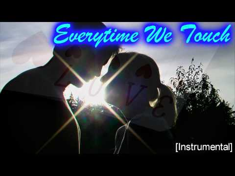 [ Instrumental ] Everytime We Touch ( Remix )