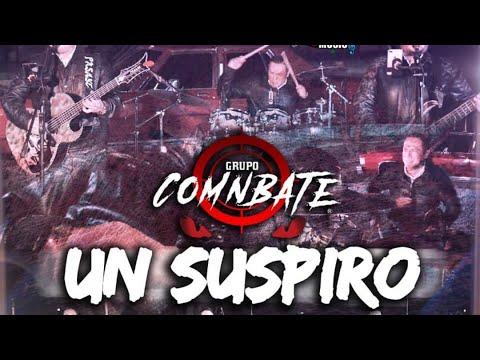 Grupo Comnbate - Un Suspiro (EN VIVO 2020)