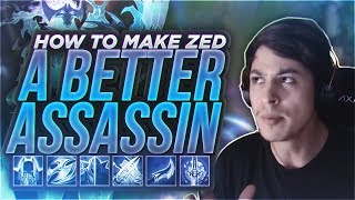 LL STYLISH | HOW TO MAKE ZED A BETTER ASSASSIN