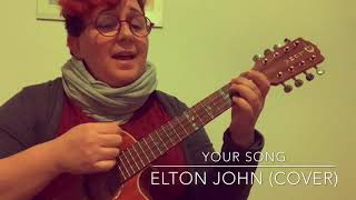 'Your song' Elton John (cover ukulele)