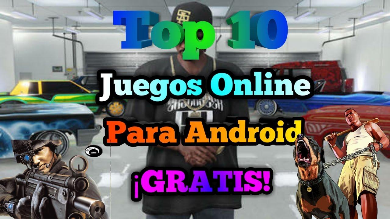 Los 10 Mejores Juegos Online En Linea Para Android Totalmente