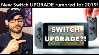 NEW Nintendo Switch upgrade rumored for 2019! Let's talk about it. | Ro2R