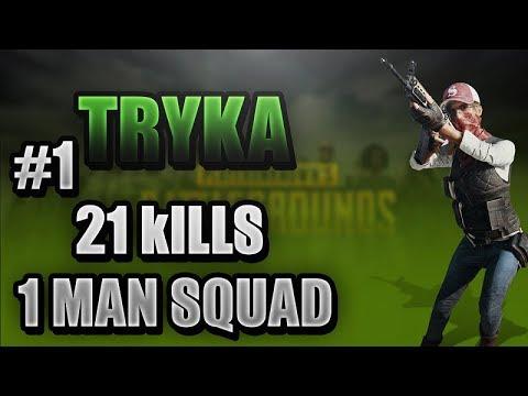 PUBG Rank#1 - trykA 21 kills 1 Man SQUAD TPP - PLAYER UNKOWN BATTLEGROUNDS