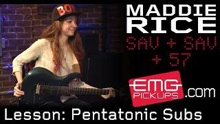 Maddie Rice talks pentatonic substitutions with EMGtv