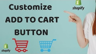 Make Your Shopify Add To Cart Button  More Attractive