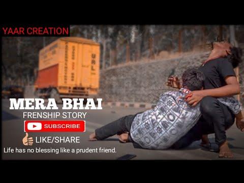 MERA BHAI TU ! OFFICIAL SONG ! SINGER-NAVED !