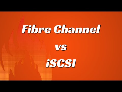 Fibre Channel vs iSCSI