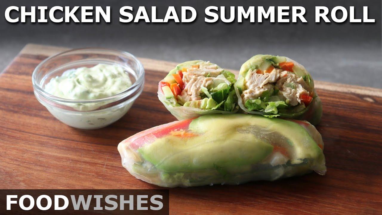 Chicken Salad Summer Rolls - Vietnamese-Style Salad Rolls - Food Wishes