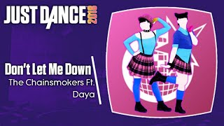 Just Dance 2018 (Unlimited): Don't Let Me Down