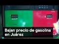 Bajan precio de gasolina en Juárez - Gasolina - Denise Maerker 10 en punto