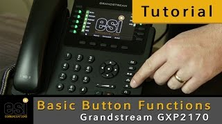 Basic Button Functions - Grandstream Tutorials - ESI Communications