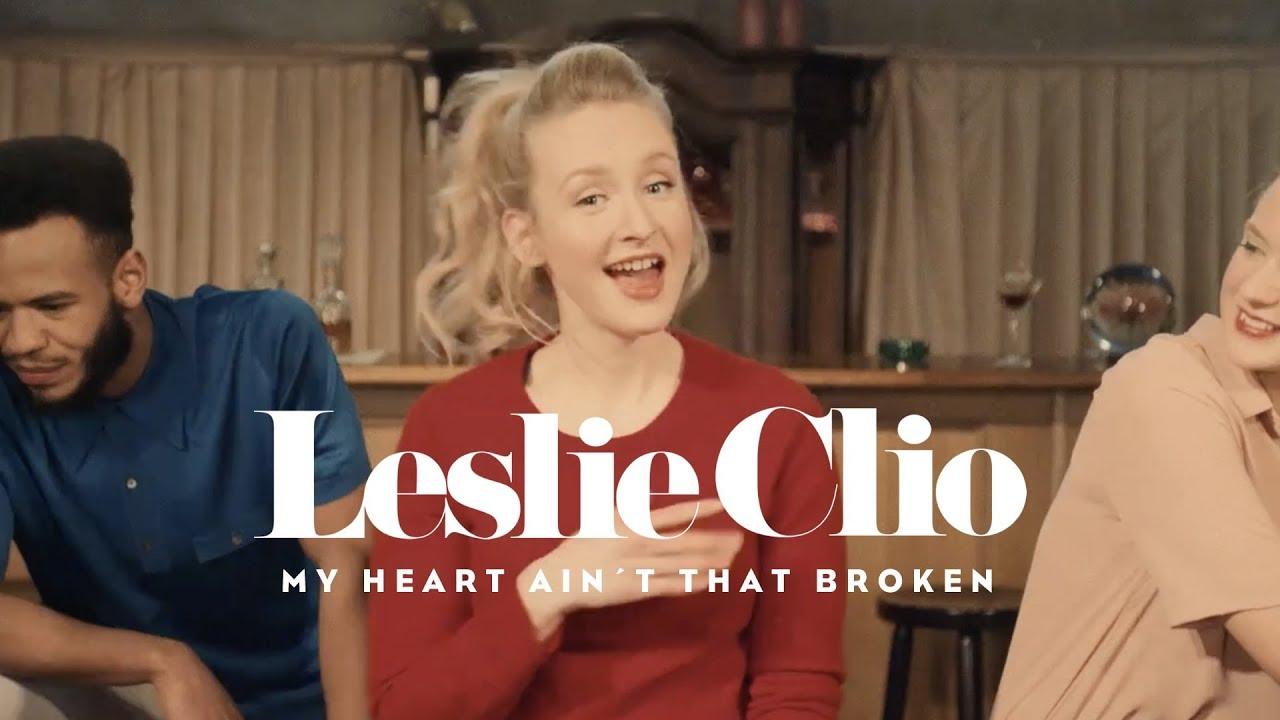 Leslie Clio My Heart AinT That Broken