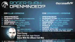 Roger Shah feat. Inger Hansen - Dance With Me (Album Club Mix)