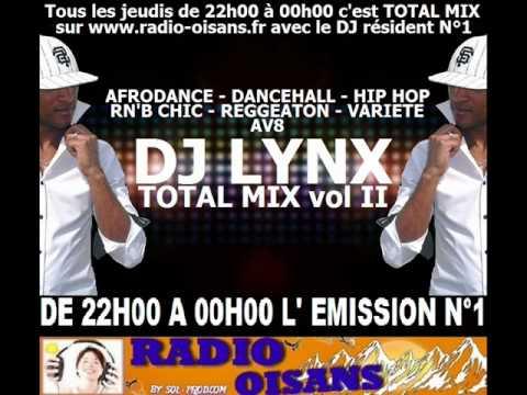 DJ LYNX - TOTAL MIX vol 2- ( Ragga AV8 Reggeaton )- live sur RADIO OISANS vol 2 partie 6.wmv