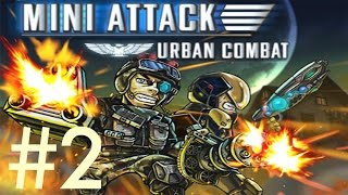 Mini Attack: Urban Combat gameplay walkthrough (2)