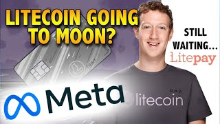 Litecoin + Litepay + FACEBOOK? The market is getting ready to moon!