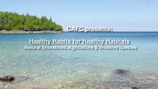 Healthy Habits for Healthy Habitats: The Central Algoma Freshwater Coalition