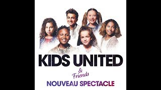Kids United and friends  extrait du concert de Toulouse 2018