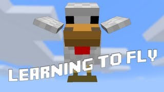 Minecraft: Learning to fly