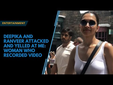 Deepika And Ranveer Attacked And Yelled At Me, Claims Woman Who Took Their Disneyland Video