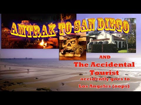 Riding the Amtrak Surfliner to San Diego - The Accidental Tourist Accidentally Goes To Los Angeles