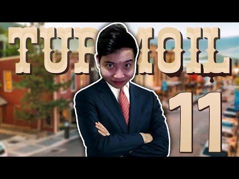 THỊ TRƯỞNG THỊ TRẤN - TURMOIL #11