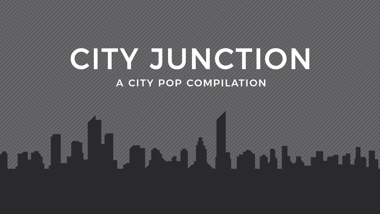 City Junction -- a peek into city pop and j-funk