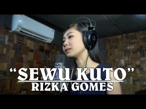 SEWU KUTO - DIDI KEMPOT (cover) RIZKA GOMES