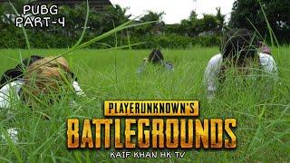 PUBG Real Life Part-4   Noob VS Pro Player   BattleGround Movie   Kaif Khan HK TV