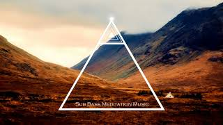 Deep Trance Meditation Music, Healing Music, Relaxing Soundscape with Sub Bass