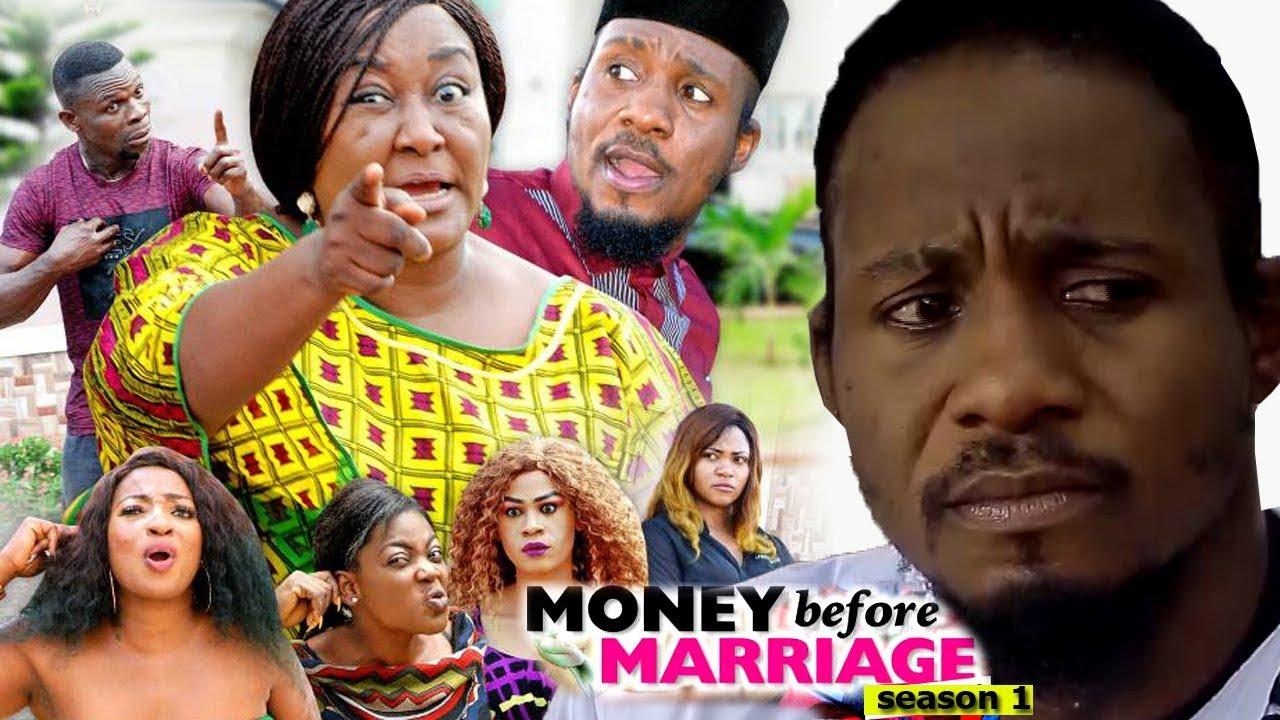 money before marriage season 1 2018 latest nigerian