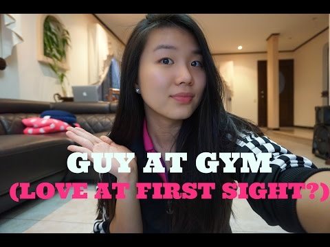 STORY TIME- GUY AT GYM (love at first sight?)
