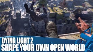 Dying Light 2 - How Narrative Choices Shape Its Open World