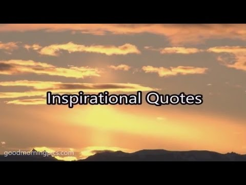 Inspirational Quotes Images Video HD   Goodmorningpics
