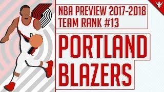 Portland trail blazers | 2017-18 nba preview (#13)