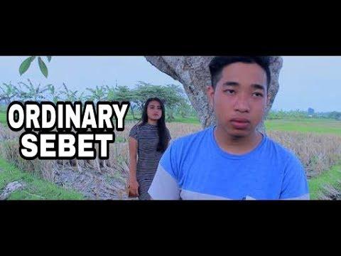 ORDINARY - SEBET  (Chord & Lirik)